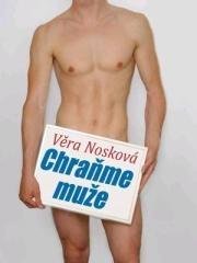 Věra Nosková: Chraňme muže. Klikněte pro více informací.