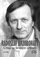 Jan Brdička: Radoslav Brzobohatý. Klikněte pro více informací.