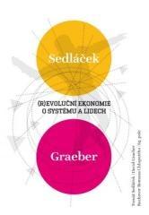David Graeber, Tomáš Sedláček, Roman Chlupatý: (R)evoluční ekonomie. Klikněte pro více informací.