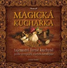 Otomar Dvořák: Magická kuchařka. Klikněte pro více informací.