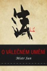 Mistr Sun: O válečném umění. Klikněte pro více informací.