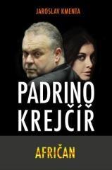 Jaroslav Kmenta: Padrino Krejčíř - Afričan. Klikněte pro více informací.
