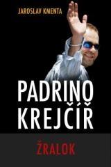 Jaroslav Kmenta: Padrino Krejčíř - Žralok. Klikněte pro více informací.