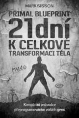 Mark Sisson: 21 dní k celkové transformaci těla. Klikněte pro více informací.
