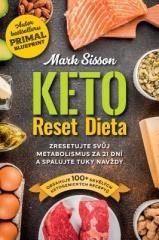 Mark Sisson, Brad Kearns: Keto Reset Dieta. Klikněte pro více informací.