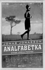 Jonas Jonasson: Analfabetka, která uměla počítat. Klikněte pro více informací.