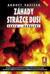 Arnošt Vašíček: Záhady strážce duší. Klikněte pro více informací.