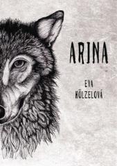 Eva Hölzelová: Arina. Klikněte pro více informací.