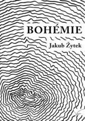 Jakub Žytek: Bohémie. Klikněte pro více informací.