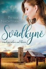 Petra Nachtmanová: Svůdkyně s modrým nebem nad hlavou. Klikněte pro více informací.