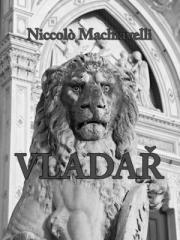Niccolò Machiavelli: Vladař. Klikněte pro více informací.