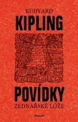 Rudyard Kipling: Povídky zednářské lóže. Klikněte pro více informací.