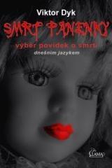Viktor Dyk: Smrt panenky. Klikněte pro více informací.