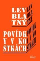 Lev Blatný: Povídky v kostkách. Klikněte pro více informací.