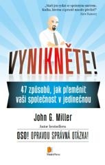 John G. Miller: Vynikněte!. Klikněte pro více informací.