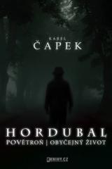 Karel Čapek: Hordubal, Povětroň, Obyčejný život. Klikněte pro více informací.