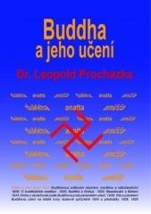 Leopold Procházka: Buddha a jeho učení. Klikněte pro více informací.