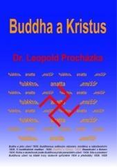 Leopold Procházka: Buddha a Kristus. Klikněte pro více informací.