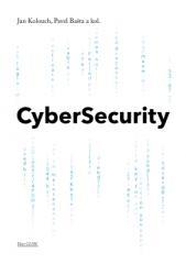 Radim Ošťádal, Andrea Kropáčová, Pavel Bašta, Jan Kolouch: CyberSecurity. Klikněte pro více informací.