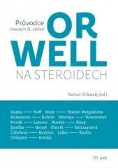 Roman Chlupatý: Orwell na steroidech. Klikněte pro více informací.