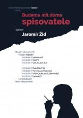 Žid Jaromír: Budeme mít doma spisovatele. Klikněte pro více informací.