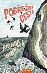 Raynor Winnová: Pobřežní cesta. Klikněte pro více informací.