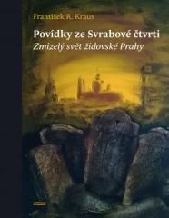 František R. Kraus: Povídky ze Svrabové čtvrti. Klikněte pro více informací.