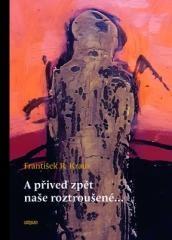 František R. Kraus: A přiveď zpět naše roztroušené. Klikněte pro více informací.