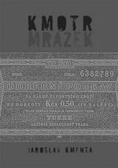 Jaroslav Kmenta: Kmotr Mrázek. Klikněte pro více informací.