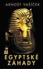 Arnošt Vašíček: Egyptské záhady. Klikněte pro více informací.