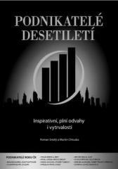 Roman Smělý, Matin Chlouba: Podnikatelé desetiletí. Klikněte pro více informací.