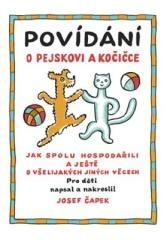 Josef Čapek: Povídání o pejskovi a kočičce. Klikněte pro více informací.
