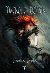 Hanina Veselá: Magnólie a démon. Klikněte pro více informací.