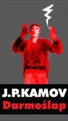 Janko Polić Kamov: Darmošlap. Klikněte pro více informací.