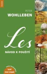 Peter Wohlleben: Les. Klikněte pro více informací.