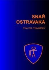 Stavitel Stavařský: Snař Ostravaka. Klikněte pro více informací.