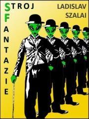 Ladislav Szalai: Stroj fantazie. Klikněte pro více informací.