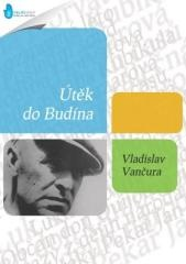 Vladislav Vančura: Útěk do Budína. Klikněte pro více informací.