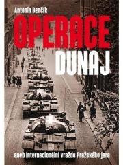 Antonín Benčík: Operace Dunaj. Klikněte pro více informací.
