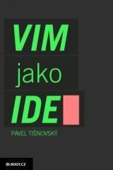 Pavel Tišnovský: Textový editor VIM jako IDE. Klikněte pro více informací.