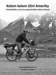 Jiří Bína: Kolem kolem Jižní Ameriky. Klikněte pro více informací.