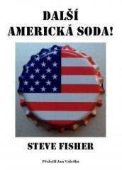 Steve Fisher: Další americká soda. Klikněte pro více informací.