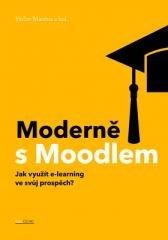 Václav Maněna: Moderně s Moodlem. Klikněte pro více informací.