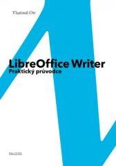 Vlastimil Ott: LibreOffice Writer. Klikněte pro více informací.