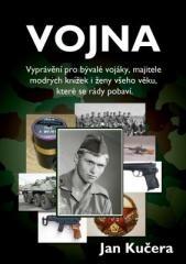 Jan Kučera: Vojna. Klikněte pro více informací.