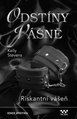 Kelly Stevens: Riskantní vášeň. Klikněte pro více informací.