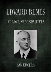 Jan Kučera: Edvard Beneš. Klikněte pro více informací.