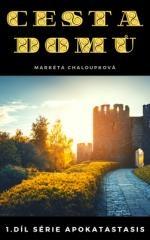 Markéta Chaloupková: Cesta domů. Klikněte pro více informací.
