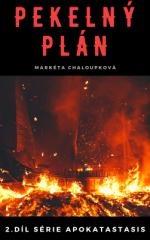 Markéta Chaloupková: Pekelný plán. Klikněte pro více informací.