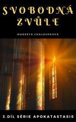 Markéta Chaloupková: Svobodná zvůle. Klikněte pro více informací.